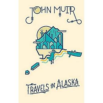 John Muir: Voyages en Alaska