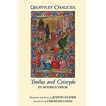 Troilus and Criseyde in Modern Verse (Hackett Classics)