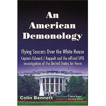 An American Demonology: Flying Saucers Over the White House