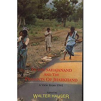 Swami Sahajanand et les paysans du Jharkhand: une vue de 1941
