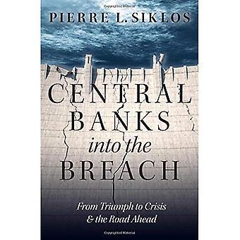 Centralbanker in: från triumf till kris och vägen framåt