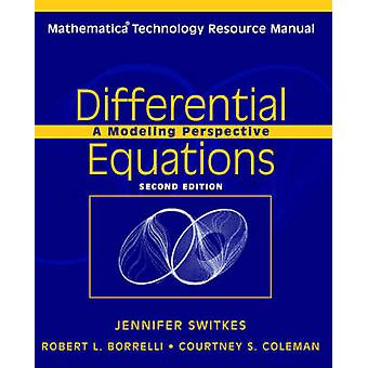 Differential Equations - A Modeling Perspective - Mathematica Technolog