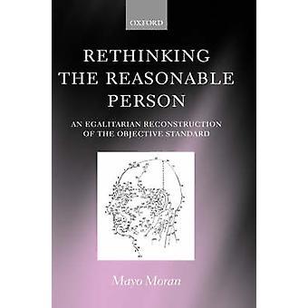 Repensar a la persona razonable una reconstrucción igualitaria de la norma objetiva por Moran & Mayo