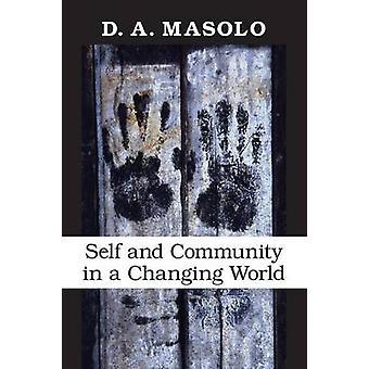 Själv och gemenskapen i en föränderlig värld av Masolo & D. A.