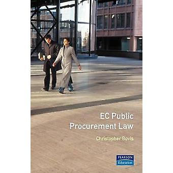 EC Public Procurement Law by Bovis & Chris.