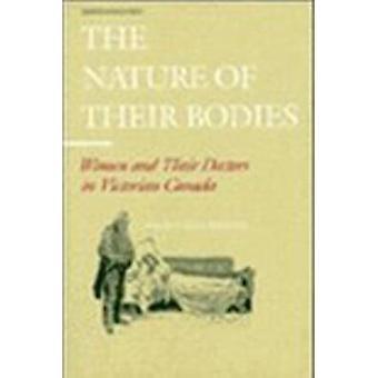 La natura delle loro donne di corpi ed i loro medici in Canada vittoriano da Mitchinson & Wendy