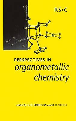 Perspectives in Organometallic Chemistry by Steele & Barry R
