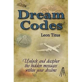 Droom Codes door Titus & Leon