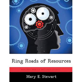 Ringstraßen der Ressourcen durch Stewart & Mary E.