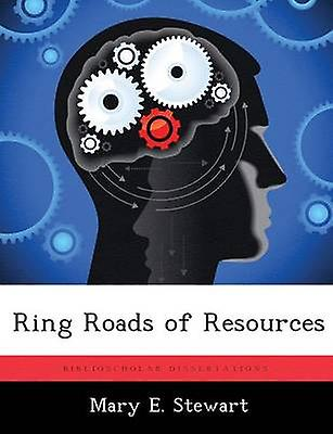 sacue Roads of Resources by Stewart & Mary E.