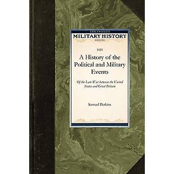 Une histoire des événements politiques et militaires par Samuel Perkins & Perkins