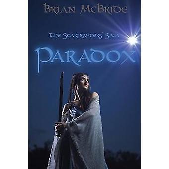 Paradokset Starcrafters Saga av McBride & Brian