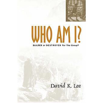 Wie ben ik door Lee & David K.