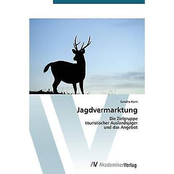 Jagdvermarktung by Horn Sandra