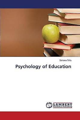 Psychology of Education by Trifu Simona