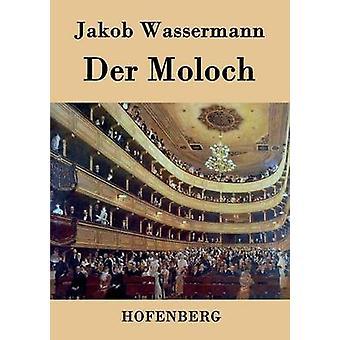 Der Moloch de Wassermann & Jakob
