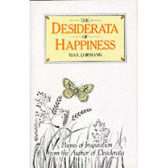 The Desiderata of Happiness by Max Ehrmann - 9780285627246 Book