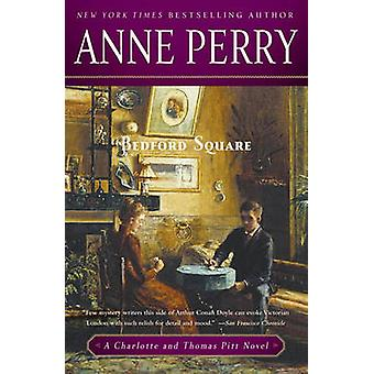 Bedford Square by Anne Perry - 9780345523754 Book