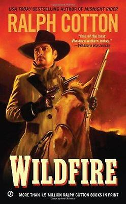 Wildfire by Ralph W. Cotton - 9780451237408 Book