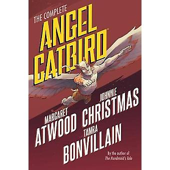 The Complete Angel Catbird by The Complete Angel Catbird - 9781506704