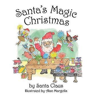 Santa's Magic Christmas by Arlyn Grussing - 9781532032158 Book