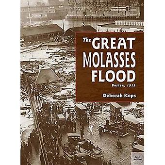 The Great Molasses Flood - Boston - 1919 by Deborah Kops - 97815808934
