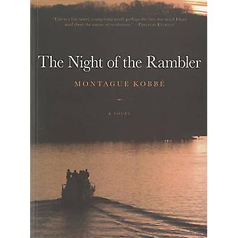The Night of the Rambler by Montague Kobbe - 9781617751813 Book
