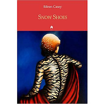 Snow Shoes by Eileen Casey - 9781851320424 Book