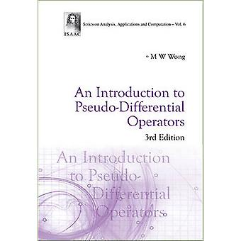 An Introduction to Pseudo-differential Operators (3rd Revised edition
