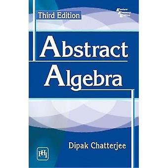 Abstract Algebra by Dipak Chatterjee