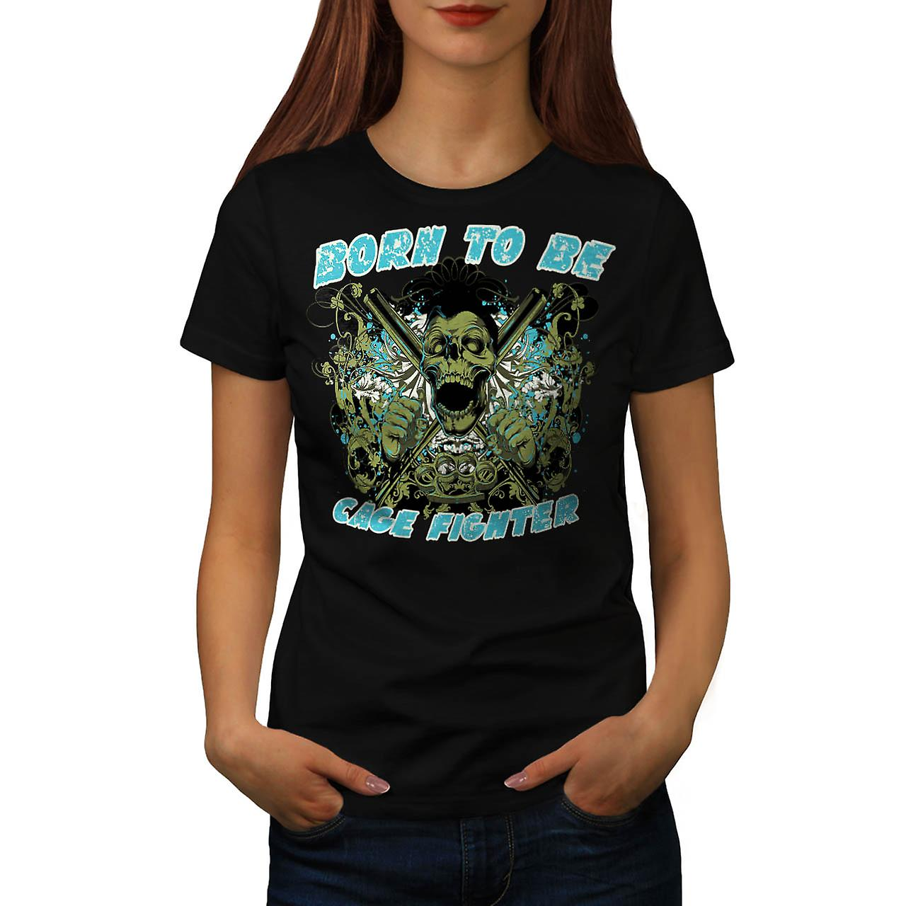 Né le Cage Fighter USA mort Skull femme T-shirt noire | Wellcoda