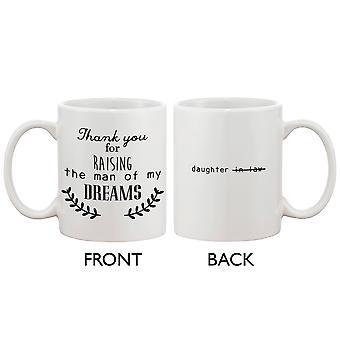 Schwiegermutter Geschenk Keramik Kaffee Becher - vielen Dank für die Erhöhung der Mann meiner Träume, Muttertagsgeschenk für Mama 11oz Mug