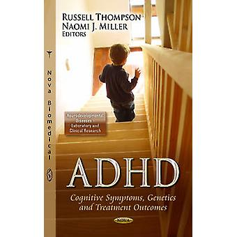 ADHD by Russell Thompson & Naomi J. Miller