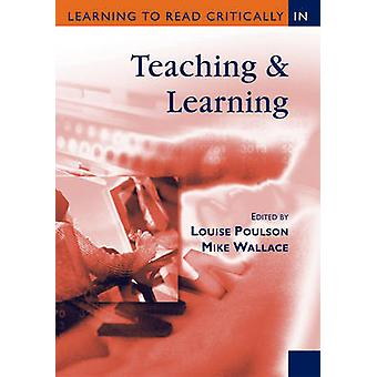 Aprender a leer críticamente en la enseñanza y el aprendizaje por Wallace y Mike