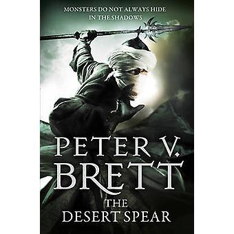 Die Wüste-Speer (der Dämon Zyklus - Buch 2) durch Peter V. Brett - 97800