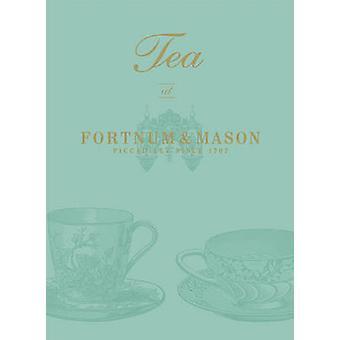 Tea at  -Fortnum & Mason - - 9780091937683 Book