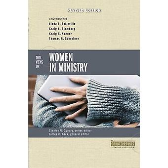 Two Views on Women in Ministry (New edition) by James R. Beck - Craig