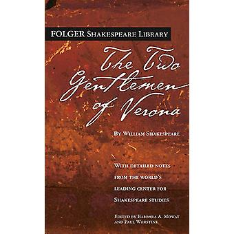 The Two Gentlemen of Verona by William Shakespeare - Dr Barbara a Mow