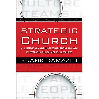 Strategisk kirke - en livsændrende kirke i en foranderlig kultur