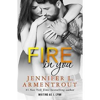 Brann i deg av Jennifer L. Armentrout - J. Lynn - 9781473656901 bok