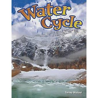 Water Cycle (Grade 2) by Torrey Maloof - 9781480746121 Book