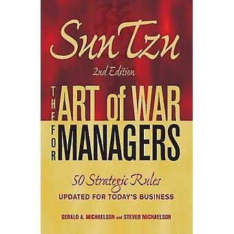 Sun Tzu - The Art of War for Managers - 50 Strategic Rules Updated for