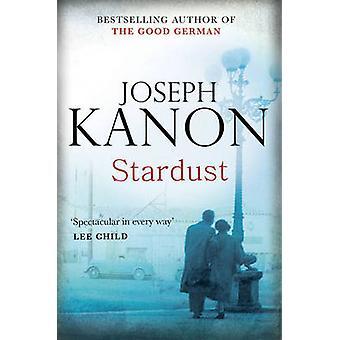 Stardust by Joseph Kanon - 9781847398338 Book