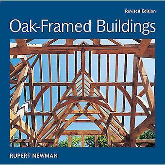 Bâtiments de chêne (édition révisée) par Rupert Newman - 97818610872