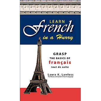Lär dig franska i en hast - förstå grunderna i Francais Tout De Suite b