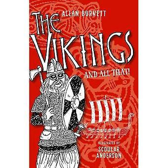 Les Vikings et tout ça par Alan Burnett - Scoular Anderson - 9781780