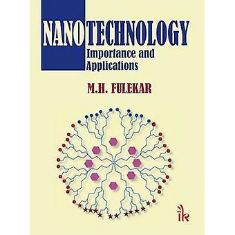 Nanotechnology - Importance and Applications by M. H. Fulekar - 978938
