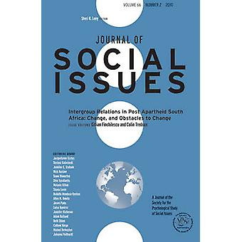 Intergroup Relations in Post Apartheid South Africa - Change - and Obs