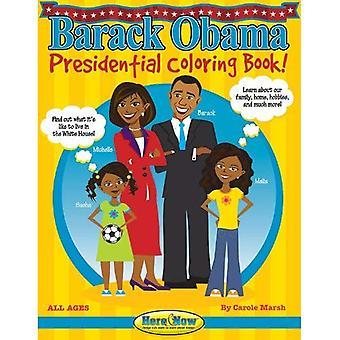 Barack Obama présidentiel Coloring Book! (Ici & maintenant)