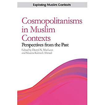 Cosmopolitanisms em contextos muçulmanos: perspectivas do passado (explorando contextos muçulmanos)